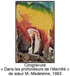 Cirogravure « Dans les profondeurs de l'éternité » de soeur M.-Madeleine, 1993