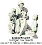 Elizabeth Seton enseigne aux enfants